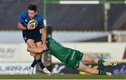 8 May 2021; Hugo Keenan of Leinster is tackled by Sean O'Brien of Connacht during the Guinness PRO14 Rainbow Cup match between Connacht and Leinster at The Sportsground in Galway.  Photo by Brendan Moran/Sportsfile