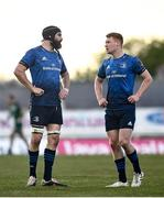 8 May 2021; Scott Fardy, left, and Ciarán Frawley of Leinster during the Guinness PRO14 Rainbow Cup match between Connacht and Leinster at The Sportsground in Galway. Photo by David Fitzgerald/Sportsfile
