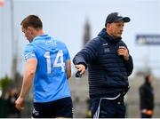 16 May 2021; Interim Dublin manager Mick Galvin and Con O'Callaghan during the Allianz Football League Division 1 South Round 1 match between Roscommon and Dublin at Dr Hyde Park in Roscommon. Photo by Stephen McCarthy/Sportsfile