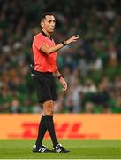 7 September 2021; Referee José María Sánchez during the FIFA World Cup 2022 qualifying group A match between Republic of Ireland and Serbia at the Aviva Stadium in Dublin. Photo by Harry Murphy/Sportsfile