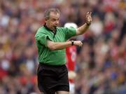 12 September 2004; Aodan Mac Suibhne, Referee. Guinness All-Ireland Senior Hurling Championship Final, Cork v Kilkenny, Croke Park, Dublin. Picture credit; Ray McManus / SPORTSFILE *** Local Caption *** Any photograph taken by SPORTSFILE during, or in connection with, the 2004 Guinness All-Ireland Hurling Final which displays GAA logos or contains an image or part of an image of any GAA intellectual property, or, which contains images of a GAA player/players in their playing uniforms, may only be used for editorial and non-advertising purposes.  Use of photographs for advertising, as posters or for purchase separately is strictly prohibited unless prior written approval has been obtained from the Gaelic Athletic Association.