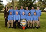 16 September 2005; The Galway Golf Club, back row, l to r; Oralith Fortune, Bulmers Brand Manager, Damien Glynn, Dave Scully, Eddie McCormack, Joe Lyons, Tom Nolan, Dave Cunningham, front row, l to r, Stephen Keenan, Jim Doyle, Captain, Donal O'Sullivan, Team Captain, John Neary and Mark O'Sullivan, who were defeated by North West Golf Club in the Bulmers Senior Cup Semi-Final. Bulmers Cups and Shields finals, Rosslare Golf Club, Rosslare, Wexford. Picture credit; Ray McManus / SPORTSFILE