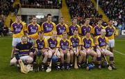 2 April 2006; The Wexford team. Allianz National Hurling League, Division 1A, Round 4, Wexford v Cork, Wexford Park, Wexford. Picture credit: Pat Murphy / SPORTSFILE