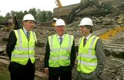 17 May 2007; Mr John O'Donoghue, TD, Minister for Arts, Sport and Tourism, centre, with IRFU Chief Executive Philip Browne, left, and John Delaney, Chief Executive of the FAI, visit Lansdowne Road Stadium before work commenced on its demolition. Lansdowne Road Stadium, Dublin. Picture credit: Pat Murphy / SPORTSFILE