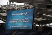28 September 2014; The scoreboard during a minutes silence for a deceased Éamonn McHugh who has served on the Croke Park Matchday Staff for 40 years. TG4 All-Ireland Ladies Football Senior Championship Final, Cork v Dublin. Croke Park, Dublin. Picture credit: Ray McManus / SPORTSFILE
