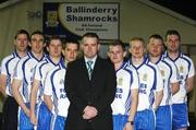 13 March 2008; Ballinderry Shamrocks GAC, Co. Derry, has taken the decision to support the principle of the Irish Government recognising the contribution that their 8 club representatives make to their club, their county, and their country by excelling as gaelic footballers. The players themselves have voluntarily offered to donate a proportion of any award to the Club's Adult Players fund which supports the costs of the team, medical and physio expenses for the 70 adult players in the club. Pictured are the players, left to right, Enda Muldoon, Kevin McGuckin, Conleath Gilligan, Michael McIver, Camillius Quinn, Ballinderry Shamrocks GAC Club Chairman, Raymond Wilkinson, Colin Devlin, Niall McCusker and James Conway. Ballinderry GAA club, Ballinderry, Co. Derry. Picture credit: Oliver McVeigh / SPORTSFILE