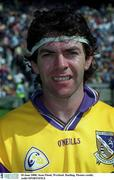 18 June 2000; Sean Flood, Wexford. Hurling. Picture credit; Aoife/SPORTSFILE