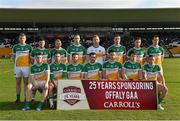 16 May 2015; The Offaly team. Leinster GAA Football Senior Championship, Round 1, Offaly v Longford, O'Connor Park, Tullamore, Co. Offaly. Picture credit: Ray McManus / SPORTSFILE