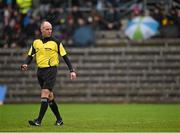 7 February 2016; Referee Cormac Reilly. Allianz Football League, Division 1, Round 2, Monaghan v Down. St Tiernach's Park, Clones, Co. Monaghan. Picture credit; Philip Fitzpatrick / SPORTSFILE