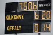 3 April 2016; A general view of the score-board after the game. Allianz Hurling League Division 1 Quarter-Final, Kilkenny v Offaly. Nowlan Park, Kilkenny. Picture credit: Ray McManus / SPORTSFILE