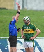 7 May 2016; Mikey Boyle of Kerry is shown a straight red card by referee John Keenan in the last 15 seconds of the Leinster GAA Hurling Championship Round 2 Qualifier, Kerry v Westmeath, at Austin Stack Park in Tralee, Co. Kerry. Picture credit: Ray McManus / SPORTSFILE