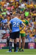 6 August 2016; Referee Ciarán Branagan shows Eoghan O'Gara of Dublin a red card after he had shown Neil McGee of Donegal a yellow card during the GAA Football All-Ireland Senior Championship Quarter-Final match between Dublin and Donegal at Croke Park in Dublin. Photo by Ray McManus/Sportsfile