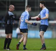 8 January 2017; Paul Hudson, centre, of Dublin is replaced by Gavin Ivory in the presence of referee Cormac Reilly during the Bord na Mona O'Byrne Cup Group 1 Round 1 match between Dublin and DCU Dochas Eireann at Parnell Park in Dublin.  Photo by Cody Glenn/Sportsfile