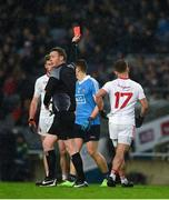 11 February 2017; Mark Bradley of Tyrone leaves the field after he had been shown a red card by referee Joe McQuillan during the Allianz Football League Division 1 Round 2 match between Dublin and Tyrone at Croke Park in Dublin. Photo by Ray McManus/Sportsfile