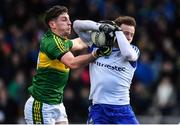 26 February 2017; Fintan Kelly of Monaghan is tackled by Paul Geaney of Kerry during the Allianz Football League Division 1 Round 3 match between Kerry and Monaghan at Fitzgerald Stadium in Killarney, Co. Kerry. Photo by Brendan Moran/Sportsfile
