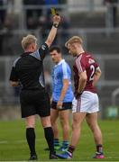 29 April 2017; Liam Kelly of Galway receives a yellow card from referee Ciarán Branagan during the EirGrid All-Ireland U21 Football Final match between Dublin and Galway at O'Connor Park in Tullamore, Dublin. Photo by Ray McManus/Sportsfile