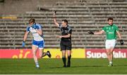 20 May 2017; Referee Derek O'Mahony issues a black card to Kieran Hughes of Monaghan during the Ulster GAA Football Senior Championship Preliminary Round match between Monaghan and Fermanagh at St Tiernach's Park in Clones, Co. Monaghan. Photo by Oliver McVeigh/Sportsfile