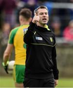 21 May 2017; Donegal manager Rory Gallagher during the Ulster GAA Football Senior Championship Quarter-Final match between Donegal and Antrim at MacCumhaill Park in Ballybofey, Co Donegal. Photo by Oliver McVeigh/Sportsfile