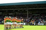 25 June 2017; The Carlow team during the National Anthem ahead of the GAA Hurling All-Ireland Senior Championship Preliminary Round match between Laois and Carlow at O'Moore Park in Portlaoise, Co. Laois. Photo by Ramsey Cardy/Sportsfile