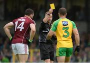 22 July 2017; Referee Anthony Nolan issues Neil McGee of Donegal with a yellow card during the GAA Football All-Ireland Senior Championship Round 4A match between Galway and Donegal at Markievicz Park in Co. Sligo. Photo by Oliver McVeigh/Sportsfile