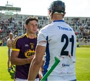 23 July 2017; Lee Chin of Wexford and Maurice Shanahan of Waterford after the GAA Hurling All-Ireland Senior Championship Quarter-Final match between Wexford and Waterford at Páirc Uí Chaoimh in Cork. Photo by Ray McManus/Sportsfile