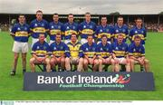 27 July 2002; Tipperary team. Mayo v Tipperary, Bank of Ireland Football Qualifiers Round 4, Cusack Park, Ennis, Co. Clare. Picture credit; Damien Eagers / SPORTSFILE
