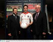 16 December 2002; Kieran McGeeney, All Star Armagh captain and player of the year pictured with Sean Kelly, President Elect of the GAA, and Danny Stewart, Gaelic Gear, Gaelic Gear in association with Kieran McGeeney launches their juvenile Gaelic collection for the young stars of the future, GAA Museum, Croke Park. Picture credit; Damien Eagers / SPORTSFILE